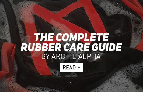 The Complete Rubber Care Guide